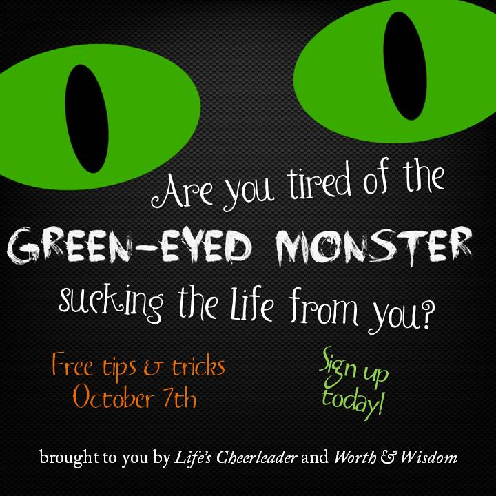Would you love to get rid of the Green Eyed Monster?